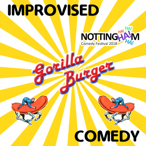 Gorilla Burger at Nottingham Comedy Festival