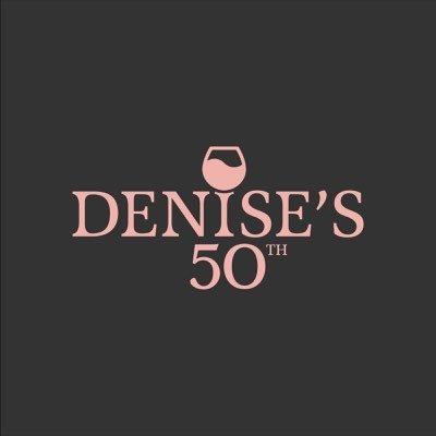 Denise's 50th