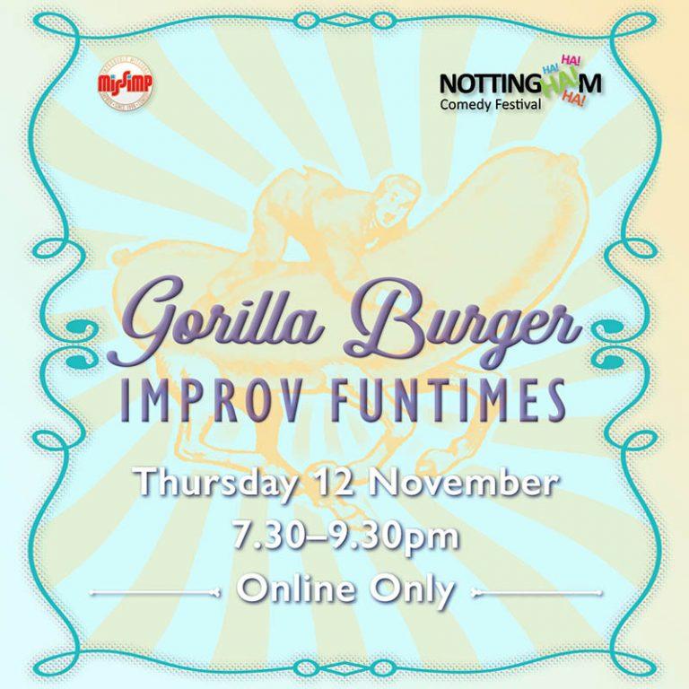 Gorilla Burger, Improv Funtimes - NCF 2020