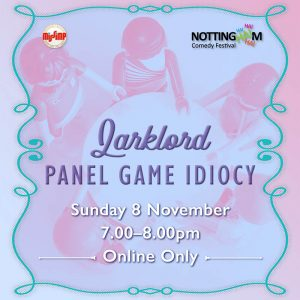 Larklord, Panel Game Idiocy - NCF 2020