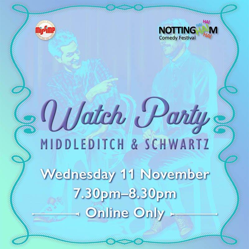 MissImp Watch Party - Middleditch & Schwarz - NCF 2020