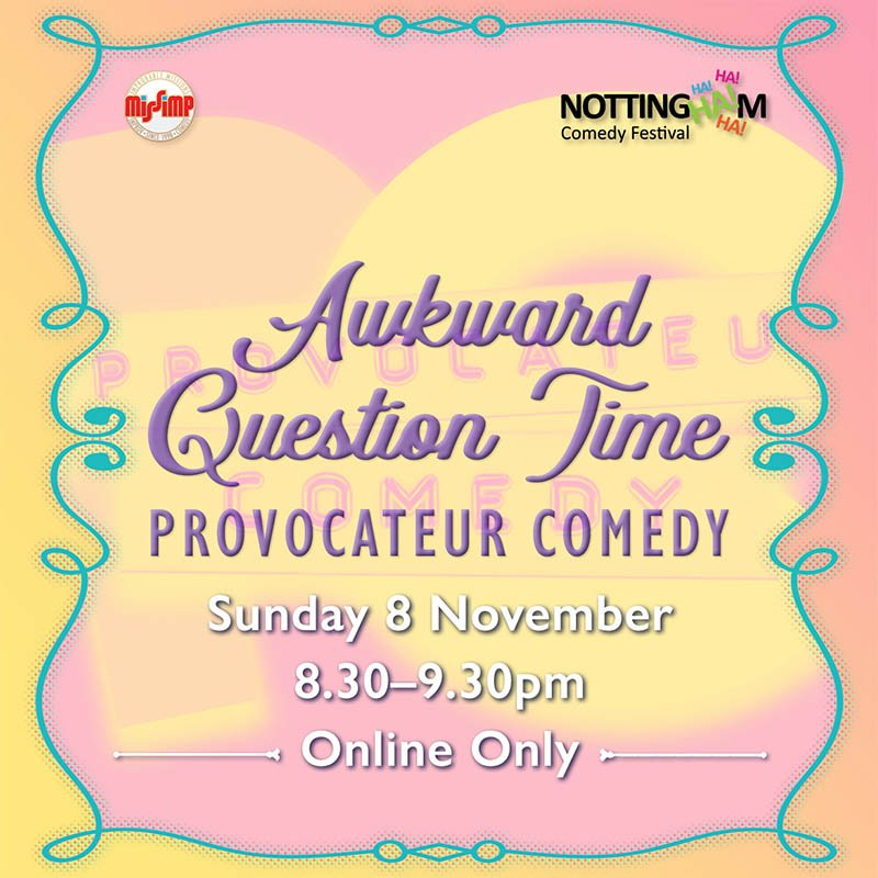 Awkward Question Time with Provocateur Comedy - NCF 2020