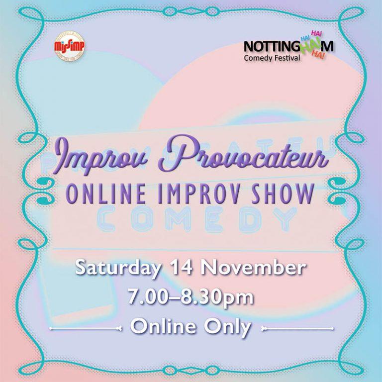 Improv Provocateur, Online Improv Show - NCF 2020