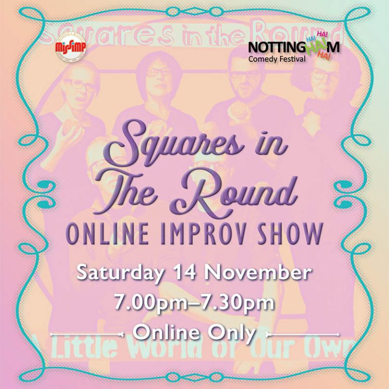 Squares in the Round, Online Improv Show - NCF 2020