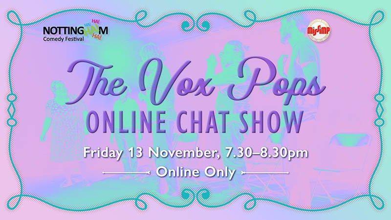 The Vox Pops, Online Improv Show - NCF 2020