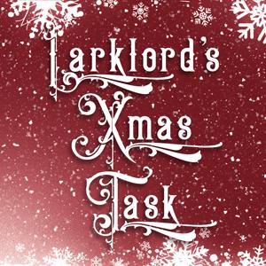 Larklord's Christmas Task