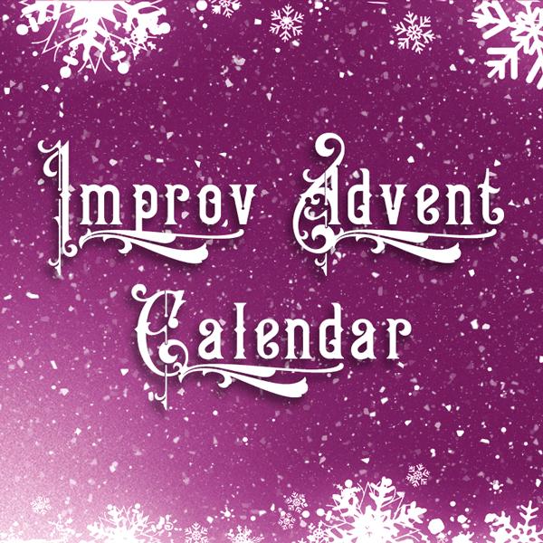 Improv Advent Calendar
