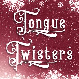 Festive Tongue Twisters