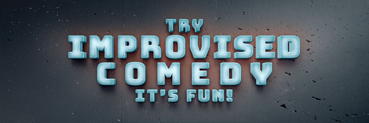 Try Improvised Comedy - it's fun!