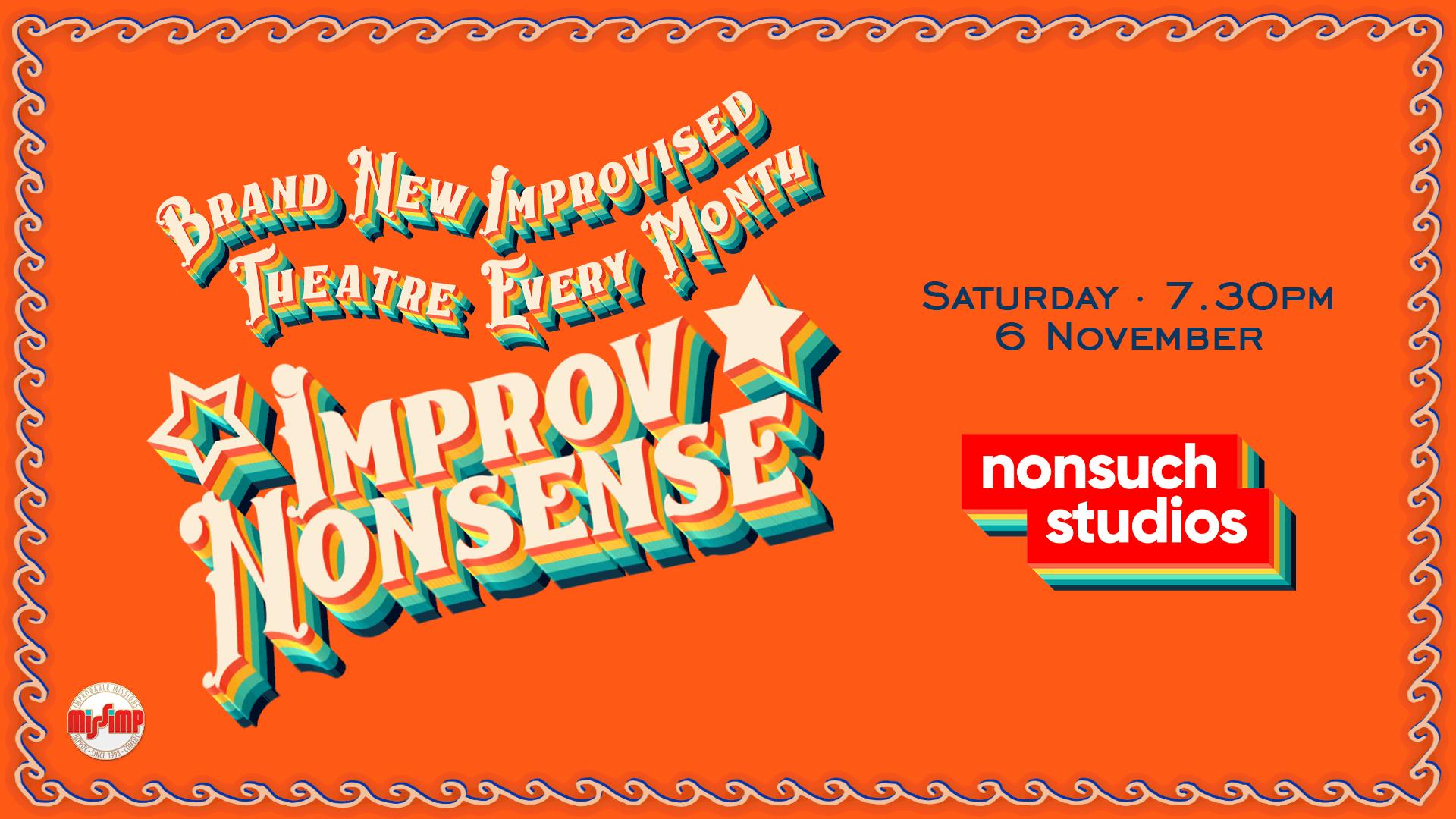 Improv Nonsense 6 November 2021