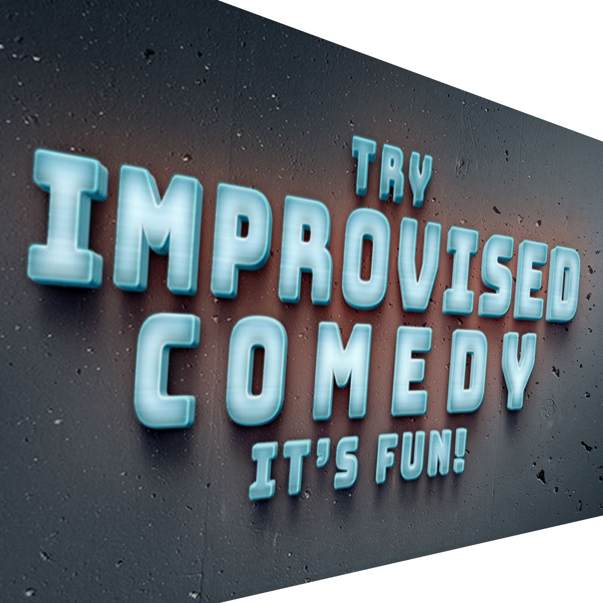 Try Improvised Comedy